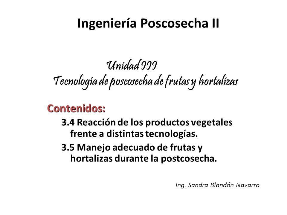 Unidad III Tecnología de poscosecha de frutas y hortalizas