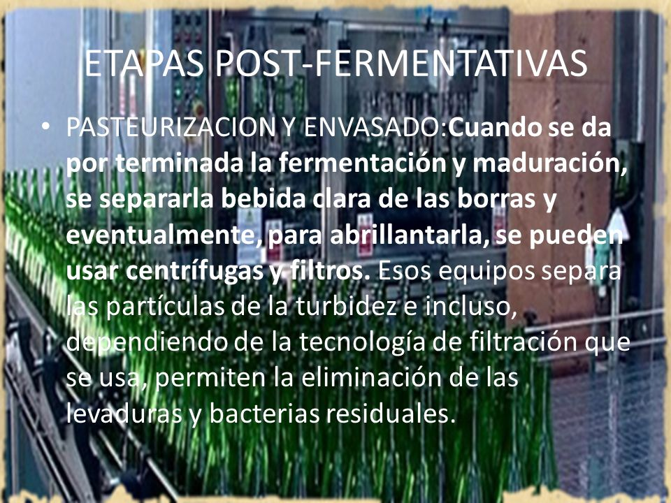 ETAPAS POST-FERMENTATIVAS