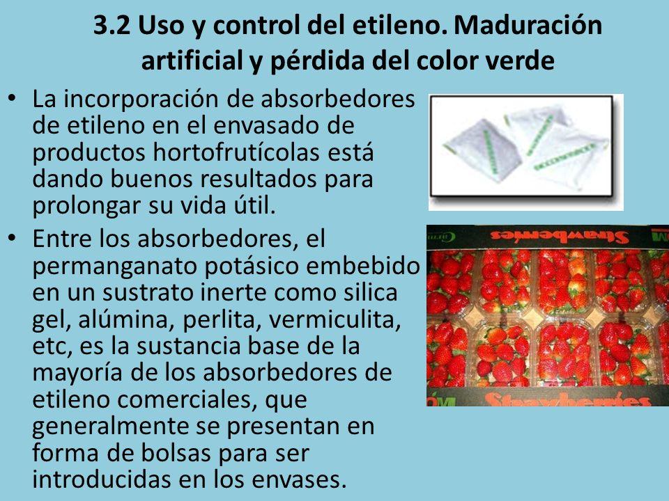 3. 2 Uso y control del etileno
