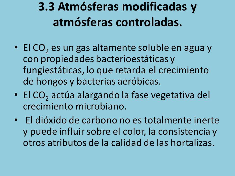 3.3 Atmósferas modificadas y atmósferas controladas.