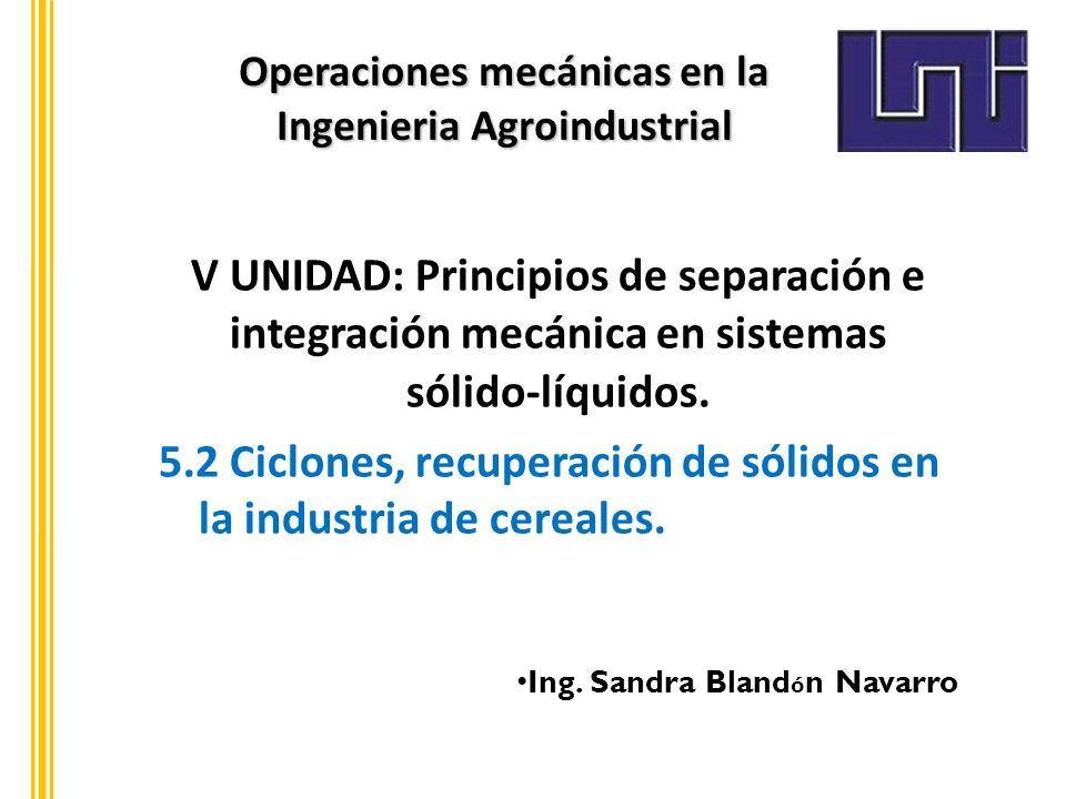Operaciones mecánicas en la Ingenieria Agroindustrial