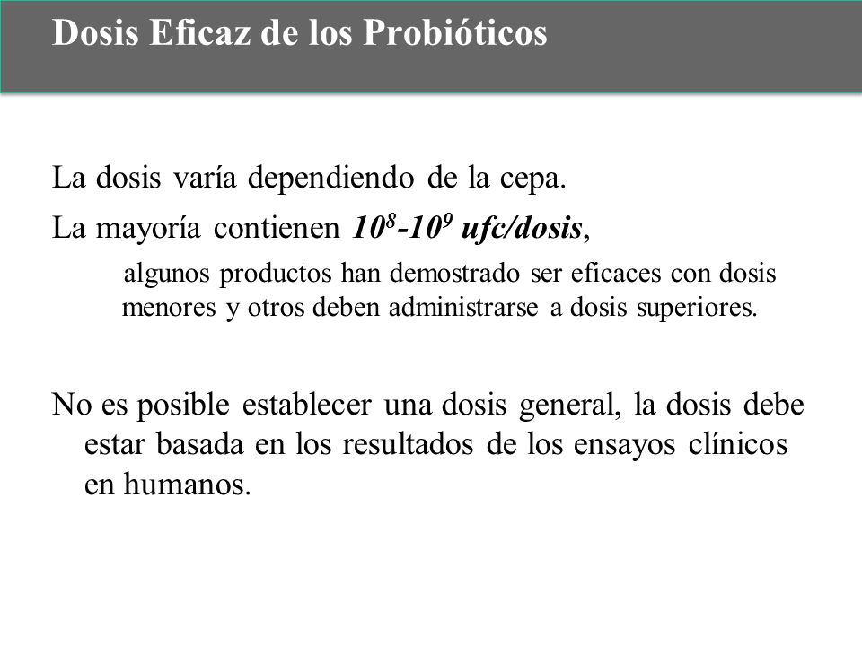 Dosis Eficaz de los Probióticos