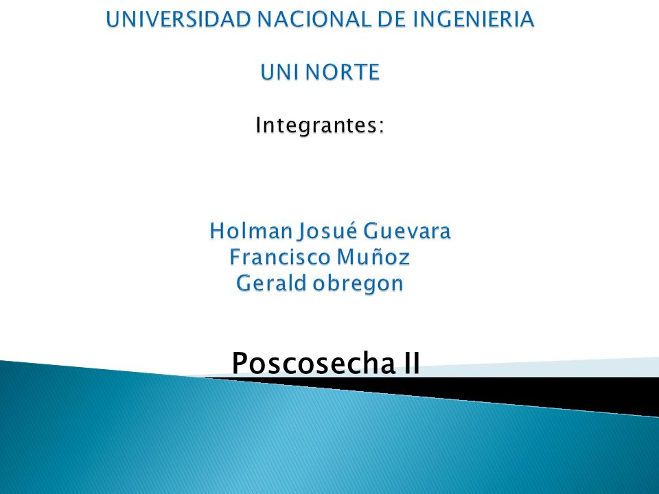 UNIVERSIDAD NACIONAL DE INGENIERIA UNI NORTE Integrantes: Holman Josué Guevara Francisco Muñoz Gerald obregon