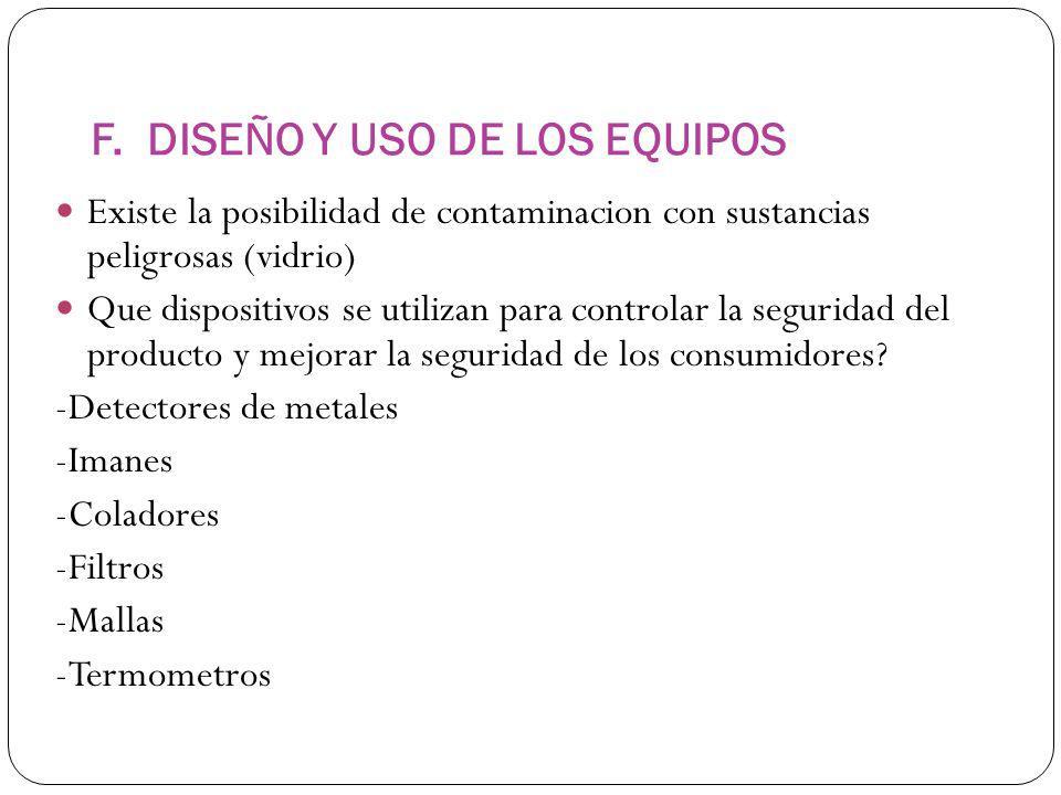 F. DISEÑO Y USO DE LOS EQUIPOS