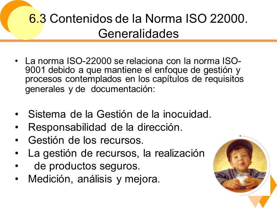 6.3 Contenidos de la Norma ISO 22000. Generalidades