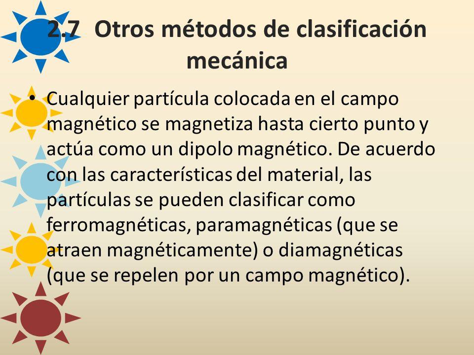 2.7 Otros métodos de clasificación mecánica