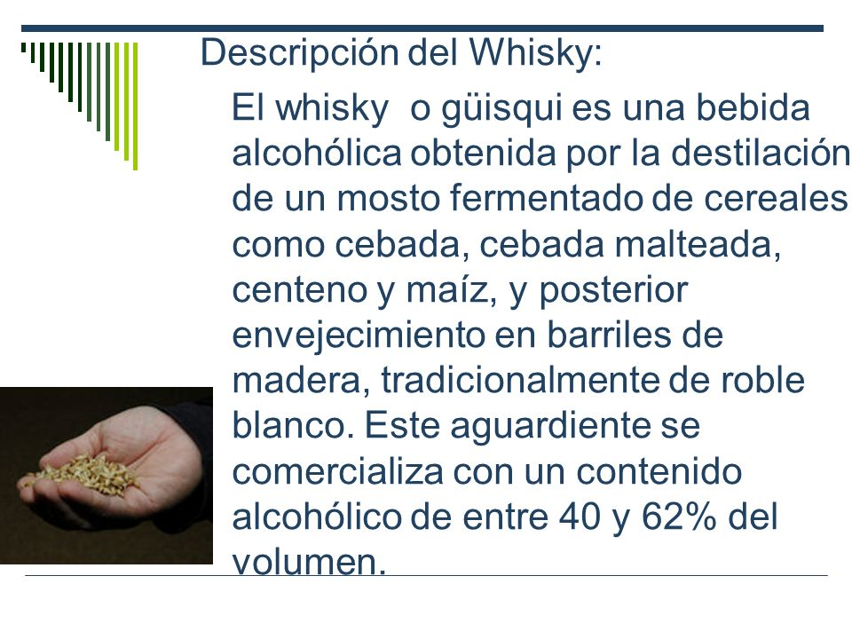 Descripción del Whisky: