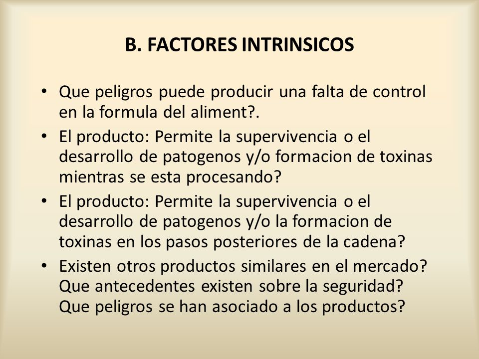 B. FACTORES INTRINSICOS