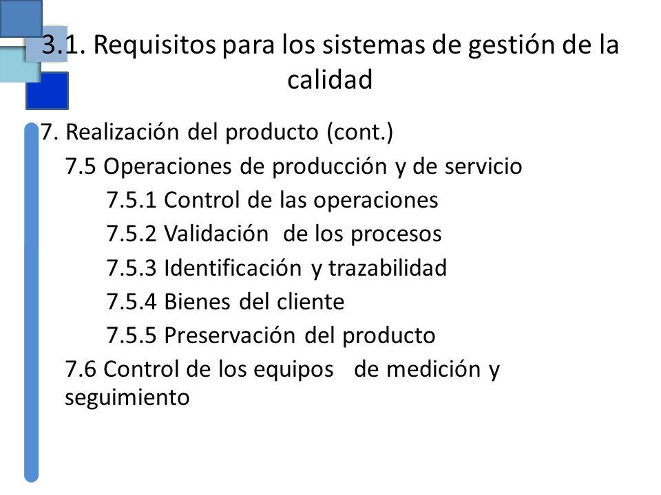 3.1. Requisitos para los sistemas de gestión de la calidad