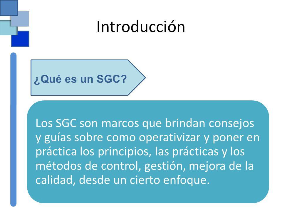 Introducción ¿Qué es un SGC