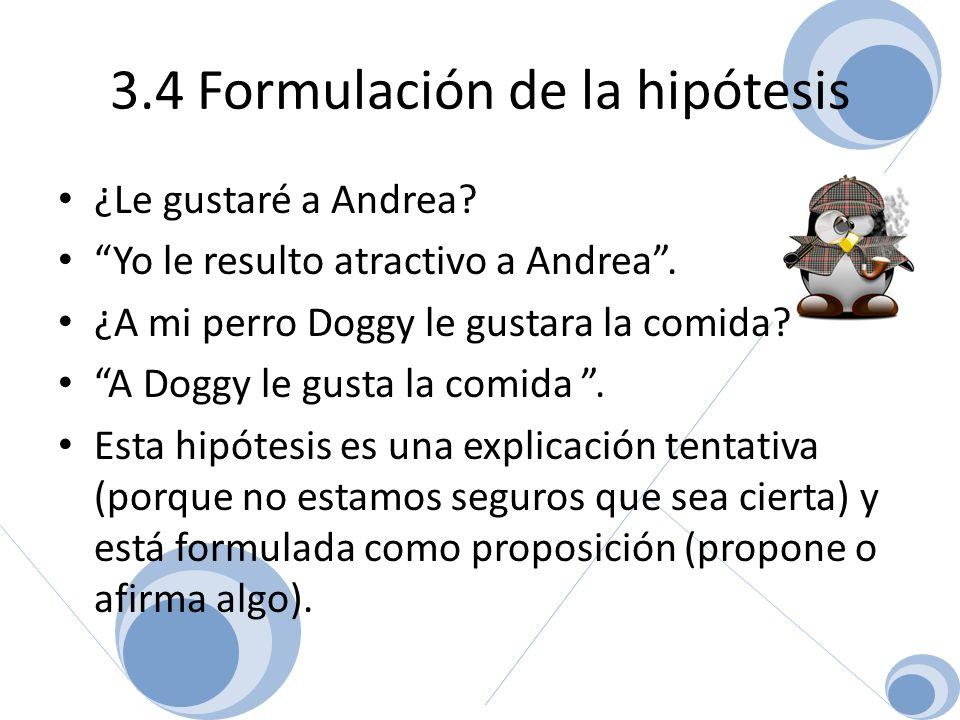 3.4 Formulación de la hipótesis