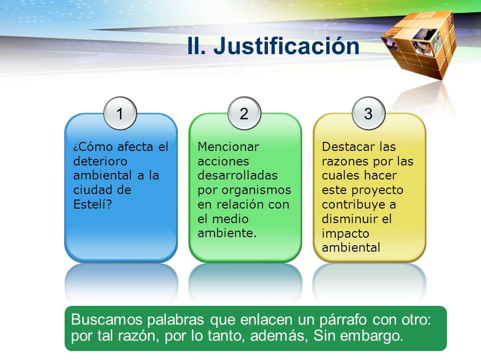 II. Justificación 1. ¿Cómo afecta el deterioro ambiental a la ciudad de Estelí 2.