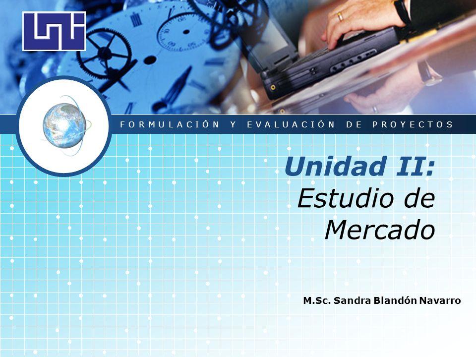 Unidad II: Estudio de Mercado