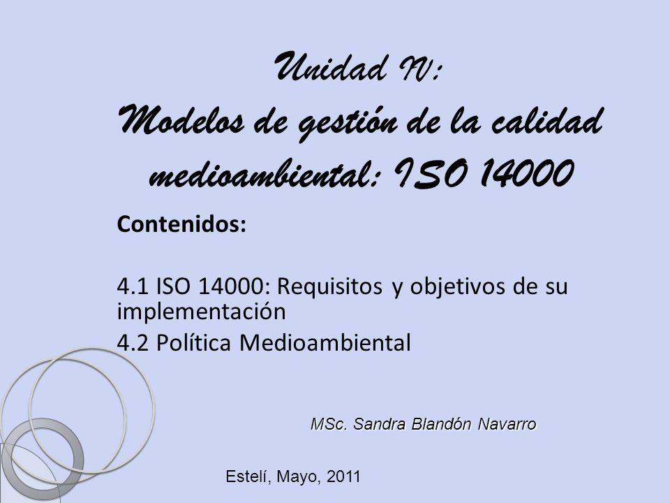 Unidad IV: Modelos de gestión de la calidad medioambiental: ISO 14000