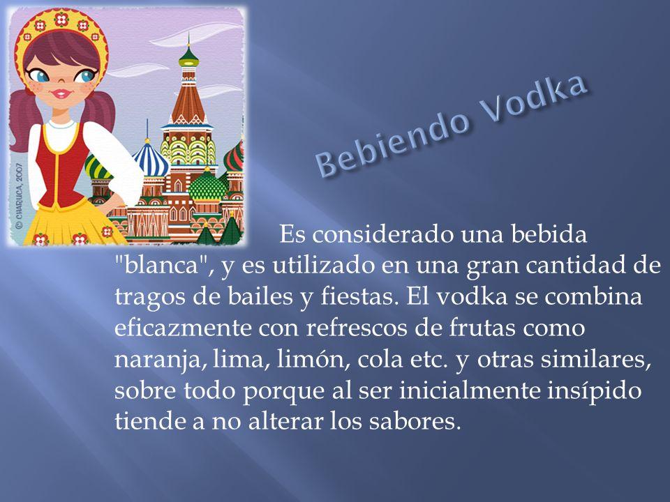 Bebiendo Vodka