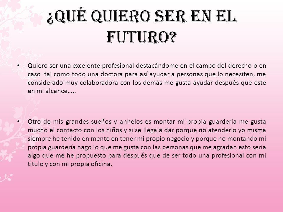 ¿Qué quiero ser en el futuro