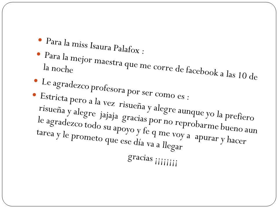 Para la miss Isaura Palafox :