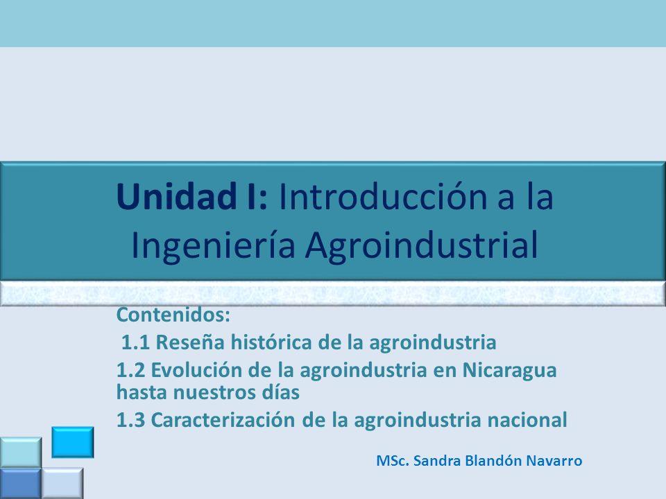 Unidad I: Introducción a la Ingeniería Agroindustrial