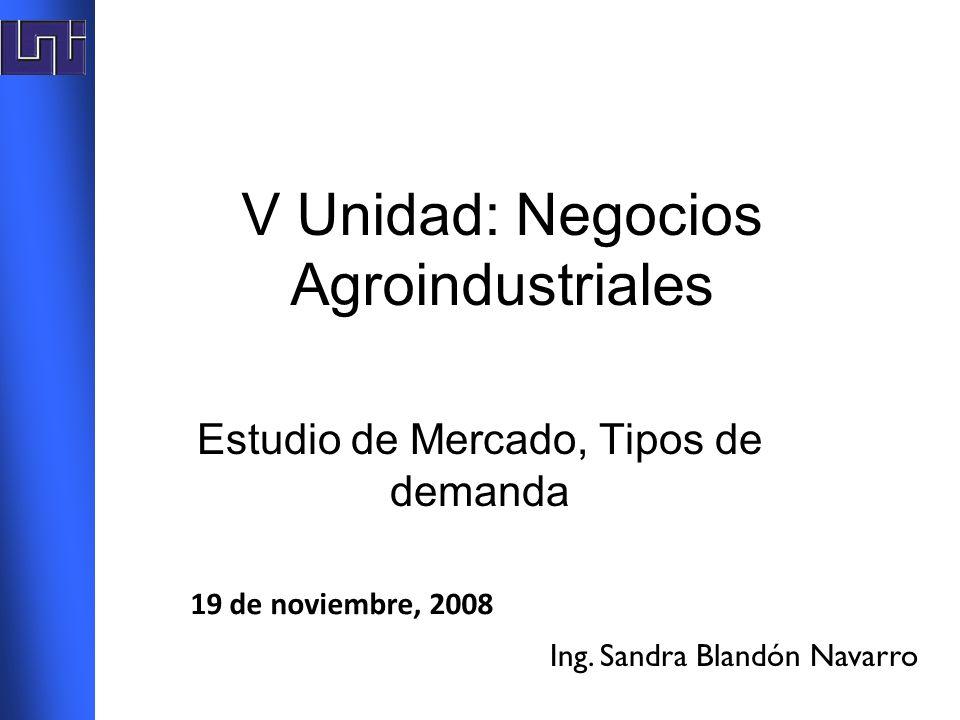 V Unidad: Negocios Agroindustriales