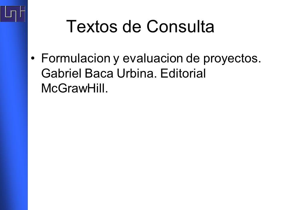 Textos de Consulta Formulacion y evaluacion de proyectos.