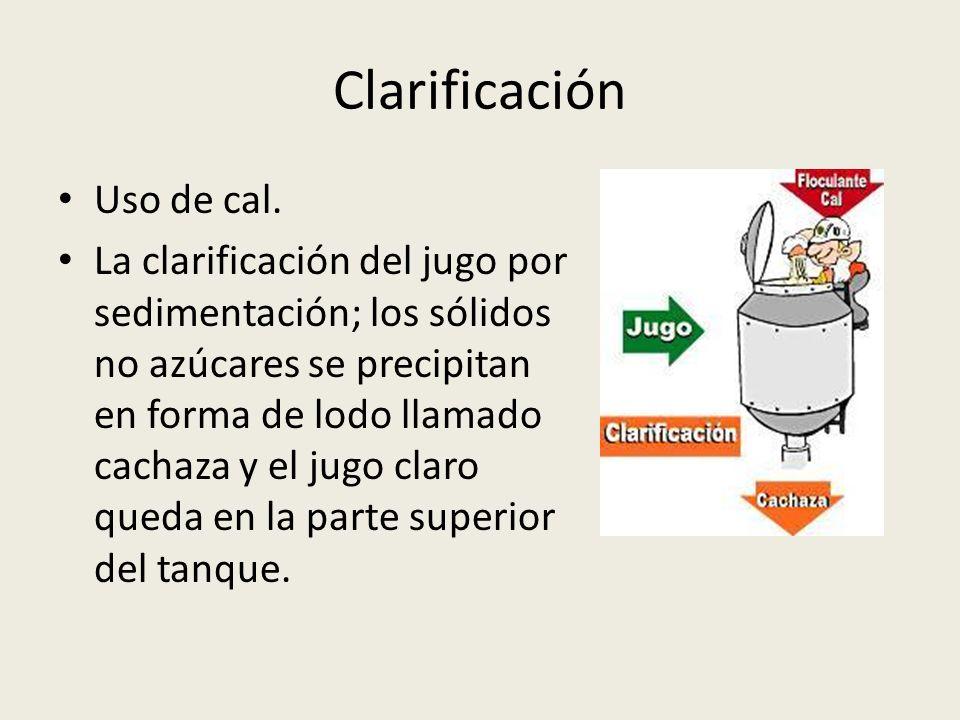 Clarificación Uso de cal.
