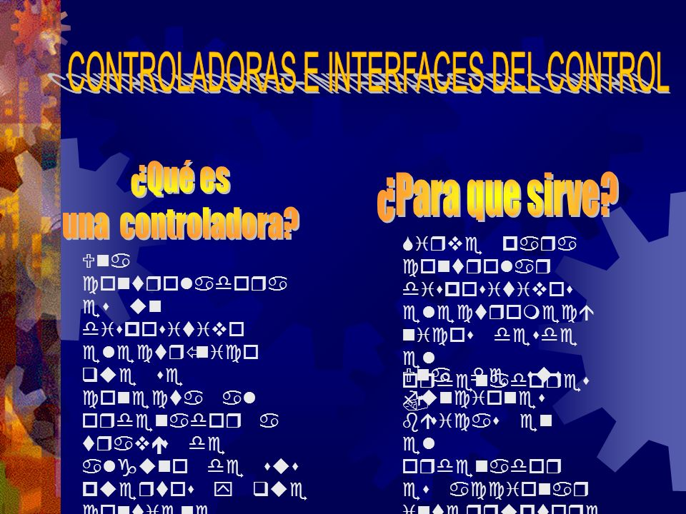 CONTROLADORAS E INTERFACES DEL CONTROL