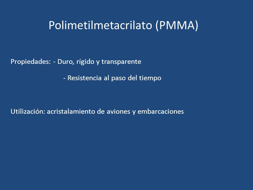 Polimetilmetacrilato (PMMA)