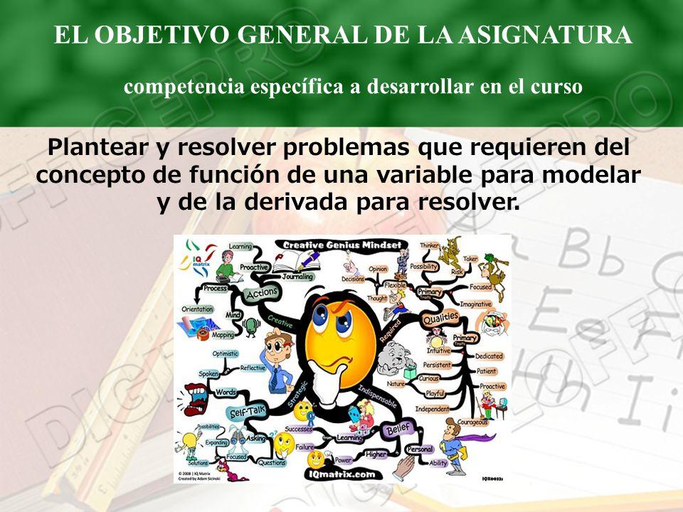 EL OBJETIVO GENERAL DE LA ASIGNATURA