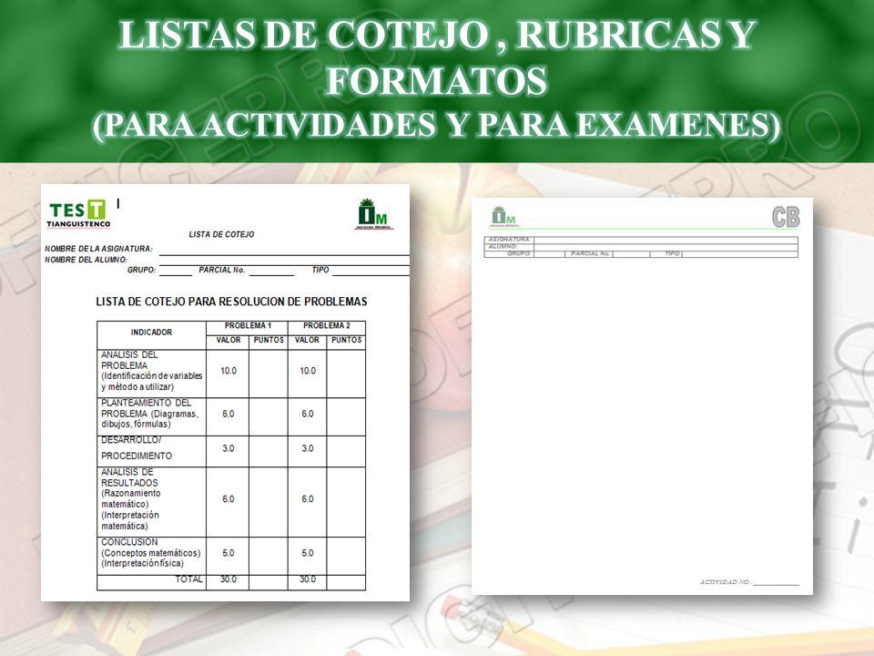 LISTAS DE COTEJO , RUBRICAS Y FORMATOS