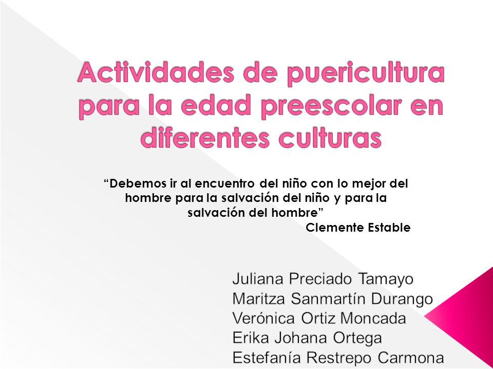 Actividades de puericultura para la edad preescolar en diferentes culturas