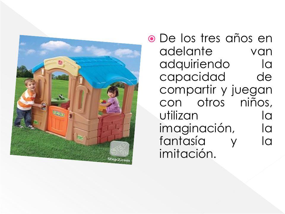 De los tres años en adelante van adquiriendo la capacidad de compartir y juegan con otros niños, utilizan la imaginación, la fantasía y la imitación.