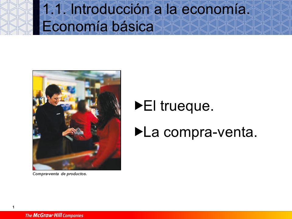 1.1. Introducción a la economía. Economía básica