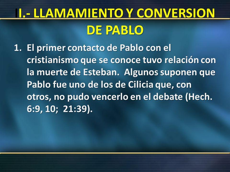 II.- LLAMAMIENTO Y CONVERSION DE PABLO