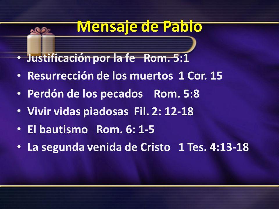 Mensaje de Pablo Justificación por la fe Rom. 5:1