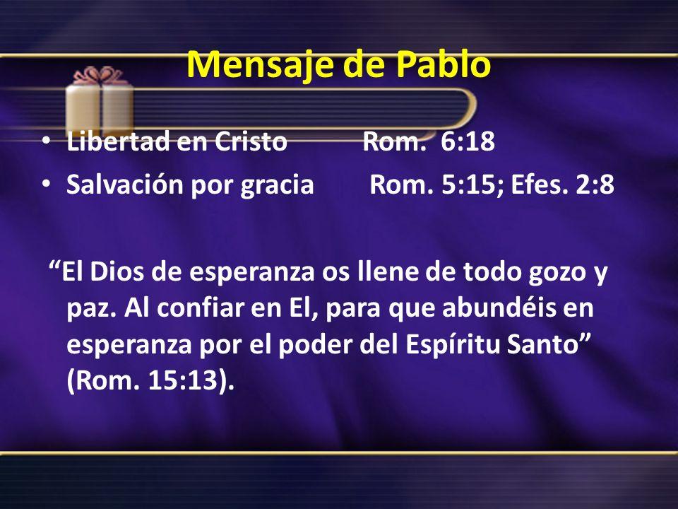 Mensaje de Pablo Libertad en Cristo Rom. 6:18