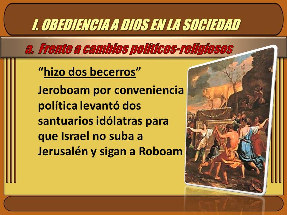 I. OBEDIENCIA A DIOS EN LA SOCIEDAD