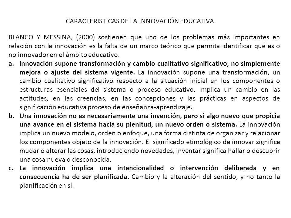 CARACTERISTICAS DE LA INNOVACIÓN EDUCATIVA