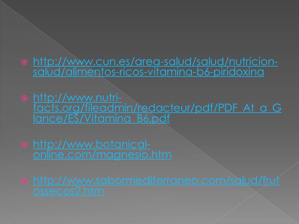http://www.cun.es/area-salud/salud/nutricion-salud/alimentos-ricos-vitamina-b6-piridoxina