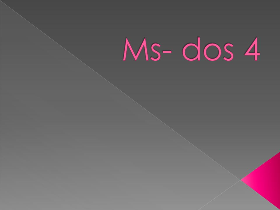 Ms- dos 4