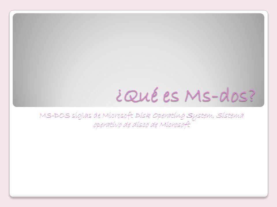 ¿Qué es Ms-dos.