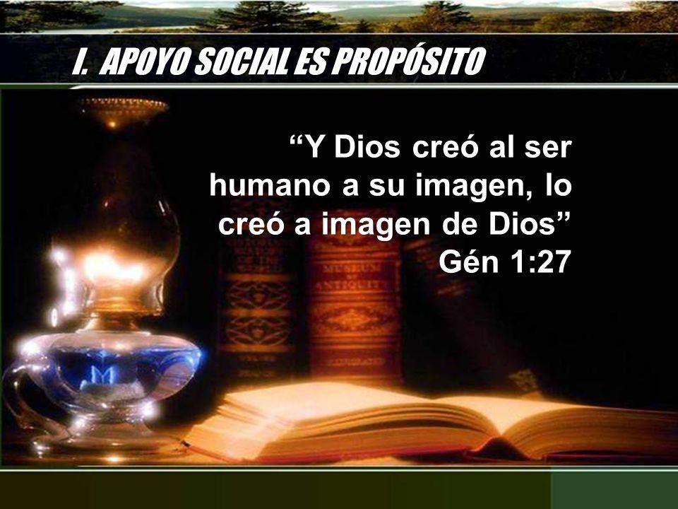 I. APOYO SOCIAL ES PROPÓSITO