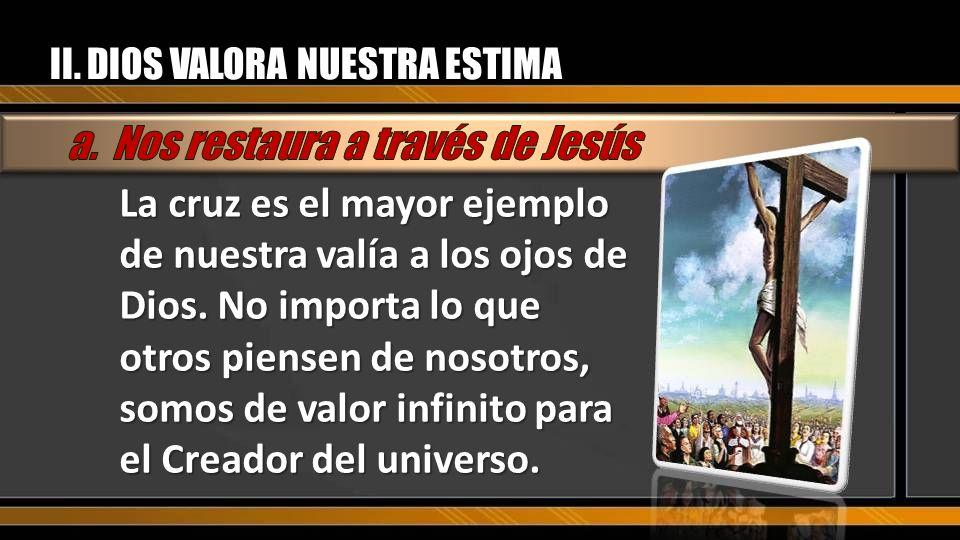 a. Nos restaura a través de Jesús