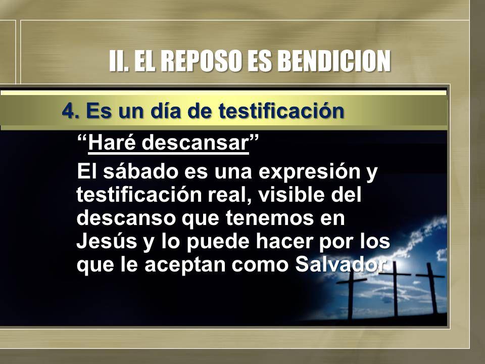 II. EL REPOSO ES BENDICION
