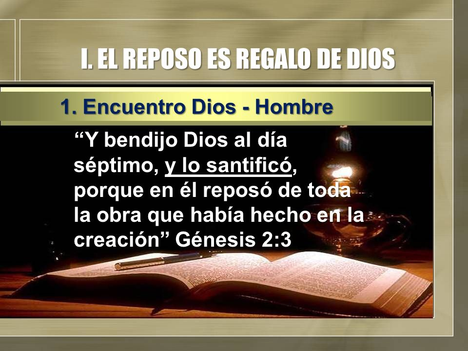 I. EL REPOSO ES REGALO DE DIOS