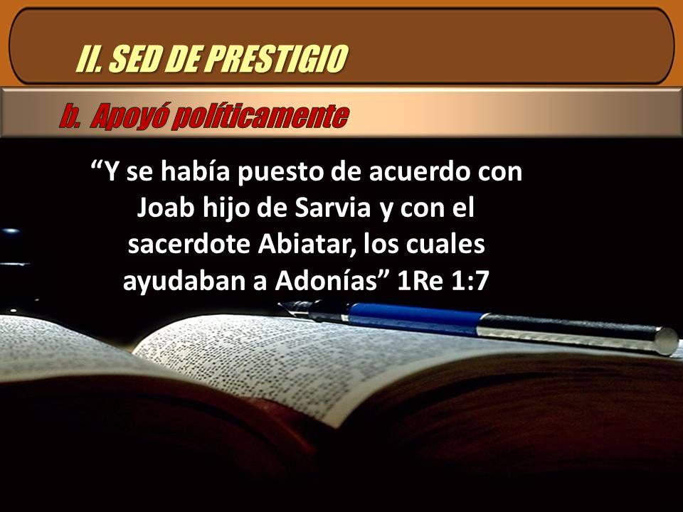 II. SED DE PRESTIGIO b. Apoyó políticamente