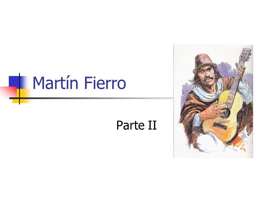 Martín Fierro Parte II