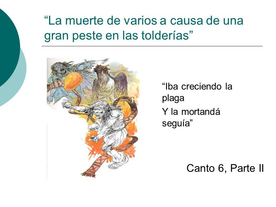 La muerte de varios a causa de una gran peste en las tolderías