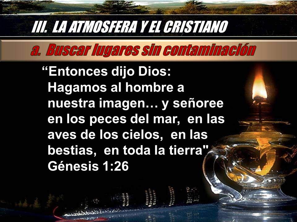 III. LA ATMOSFERA Y EL CRISTIANO