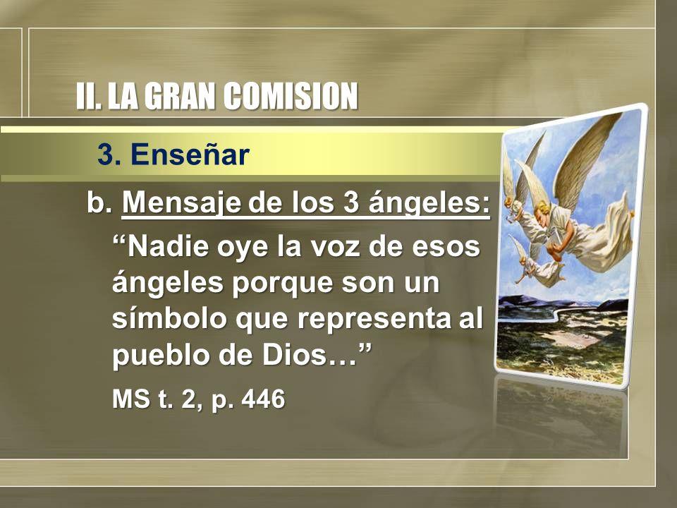 II. LA GRAN COMISION 3. Enseñar