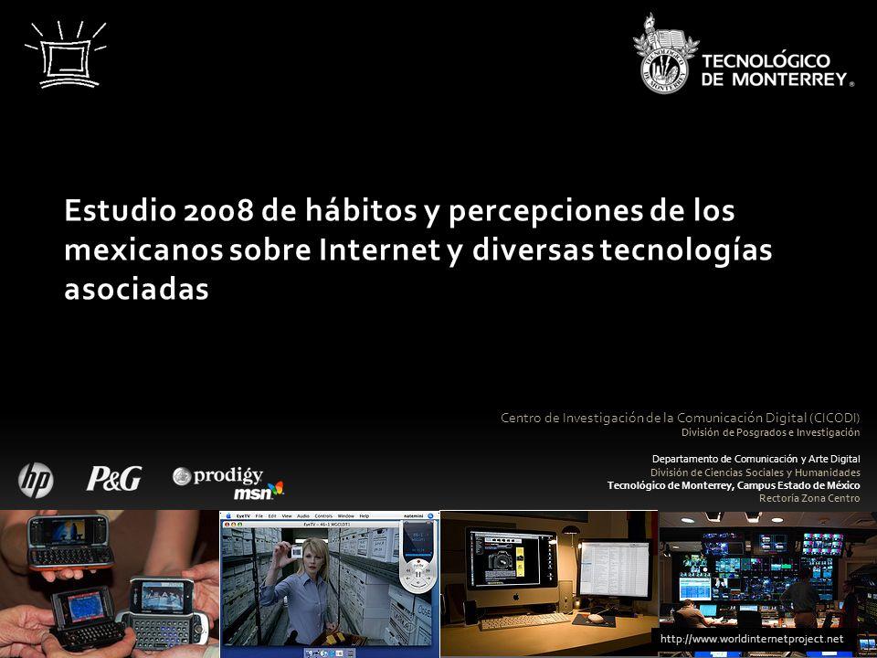 Estudio 2008 de hábitos y percepciones de los mexicanos sobre Internet y diversas tecnologías asociadas